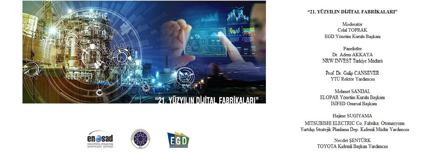 21. Yüzyılın Dijital Fabrikaları Paneli